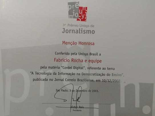"""Certificado de menção honrosa a Fabricio Rocha no Prêmio Unisys de Jornalismo de 2003 pela série """"Cordel Digital"""""""